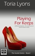 Playing for Keeps aa011dcc-121e-49cf-a046-4140bcca4010