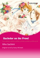 BACHELOR ON THE PROWL: Harlequin Comics by Kasey Michaels