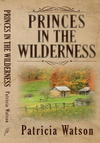 Princes in the Wilderness
