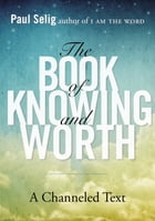 The Book of Knowing and Worth Cover Image