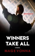 Winners Take All 58925ad6-b28d-4a7e-96e0-3bdb6cf9e978