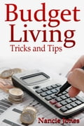 Budget Living: Tricks and Tips