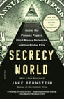 Secrecy World (Now the Major Motion Picture THE LAUNDROMAT) Cover Image
