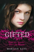Out of Sight, Out of Mind: Gifted 1 91a206e7-5818-42a4-9878-b4543640871d