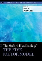 The Oxford Handbook of the Five Factor Model by Thomas A. Widiger