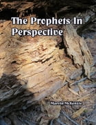 Prophets in Perspective by Marvin McKenzie