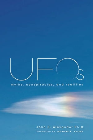 UFOs Myths,  Conspiracies,  and Realities