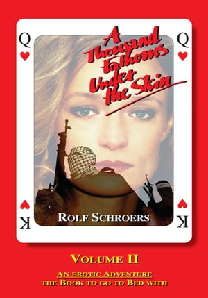 A Thousand Fathoms Under the Skin Volume Ii by Rolf Schroers