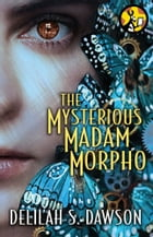 The Mysterious Madam Morpho Cover Image