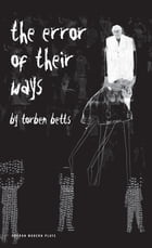 The Error of Their Ways by Torben Betts