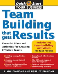 Teambuilding That Gets Results: Essential Plans and Activities for Creating Effective Teams