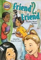 Friend 2 Friend by Diane M. Lynch
