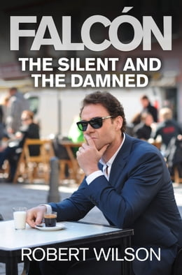 Book The Silent and the Damned by Robert Wilson