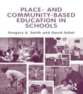 Place- and Community-Based Education in Schools