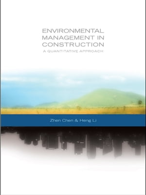 Environmental Management in Construction A Quantitative Approach