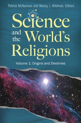 Book Science and the World's Religions [3 volumes] by Patrick McNamara Ph.D.