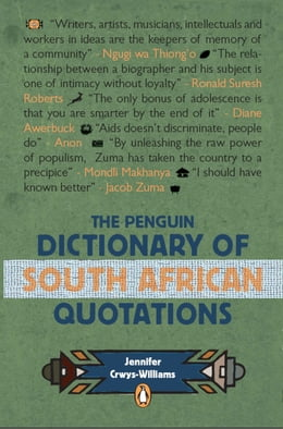 Book The Penguin Dictionary of South Africa Quotations by Jennifer Crwys-Williams
