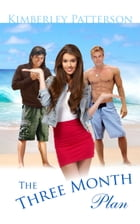 The Three Month Plan by Kimberley Patterson