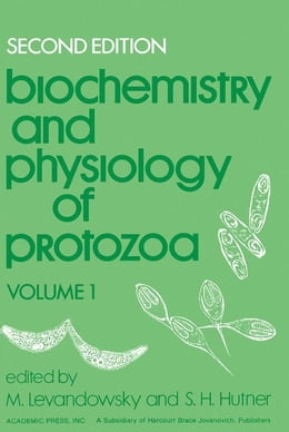 Book Biochemistry and Physiology of Protozoa by Levendowsky, M