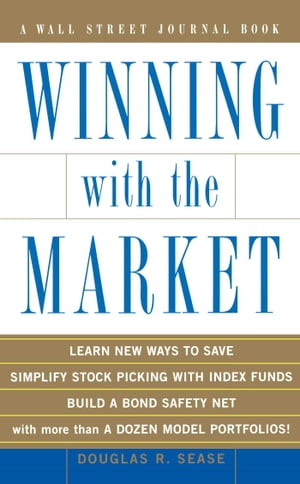 Winning With the Market Beat the Traders and Brokers In Good Times and Bad