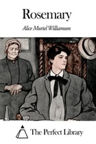 Rosemary by Alice Muriel Williamson