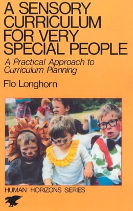 Book A Sensory Curriculum for Very Special People by Flo Longhorn