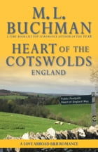 Heart of the Cotswolds: England by M. L. Buchman
