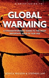 A Brief Guide - Global Warming