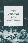 The Oblong Box 4ed946eb-8f16-493c-9a6f-58d4fe891b25