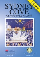 Sydney Cove Writers Walk Plaques: The Guide by Roger Cherry
