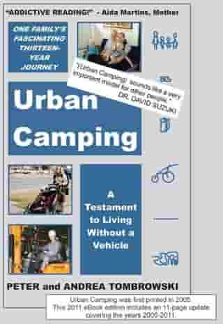 Urban Camping: A Testament to Living Without a Vehicle