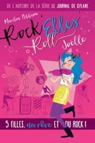 Rock'Elles'Roll - Joëlle by Marilou Addison