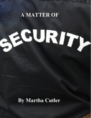 A Matter of Security