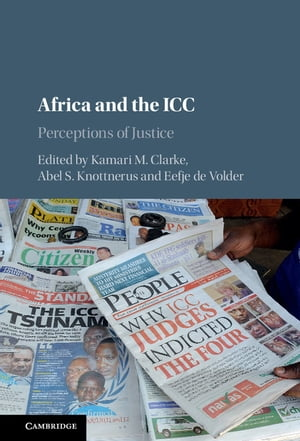 Africa and the ICC Perceptions of Justice