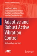 Adaptive and Robust Active Vibration Control 92e595e3-aa2d-414e-9797-8f28cc47bf98
