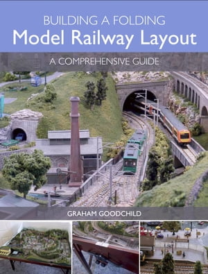 Building a Folding Model Railway Layout A Comprehensive Guide