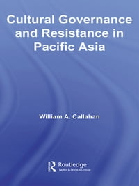 Cultural Governance and Resistance in Pacific Asia