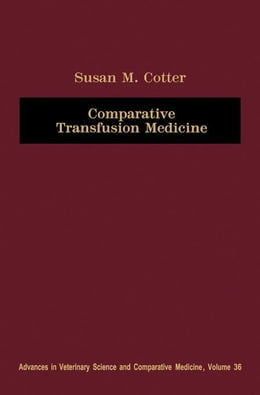 Book Comparative Transfusion Medicine by Cotter, Susan