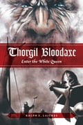 Thorgil Bloodaxe: Enter the White Queen (Action & Adventure Fiction & Literature) photo