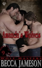 Amanda's Wolves by Becca Jameson