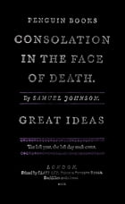 Consolation in the Face of Death by Samuel Johnson