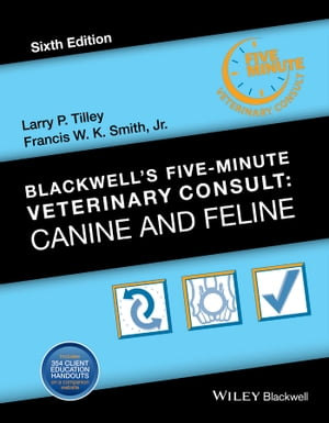 Blackwell's Five-Minute Veterinary Consult Canine and Feline