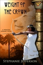 Weight of the Crown by Stephanie Jefferson