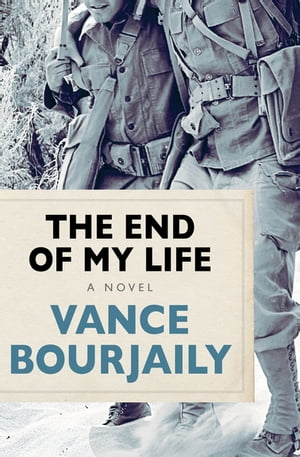 The End of My Life: A Novel