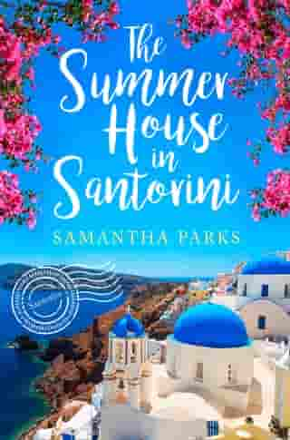 The Summer House in Santorini by Samantha Parks