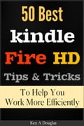 50 Best Kindle Fire HD: To Help You Work More Efficiently