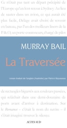 La Traversée by Murray Bail