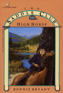 Book HIGH HORSE by Bonnie Bryant
