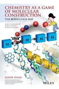 Chemistry as a Game of Molecular Construction: The Bond-Click Way