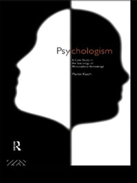 Psychologism: The Sociology of Philosophical Knowledge